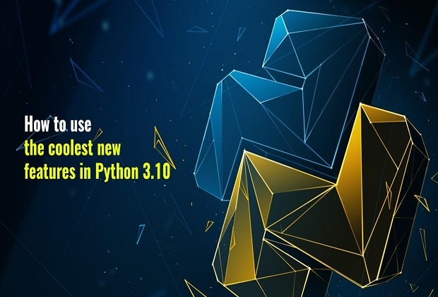 coolest new features in Python 3.10